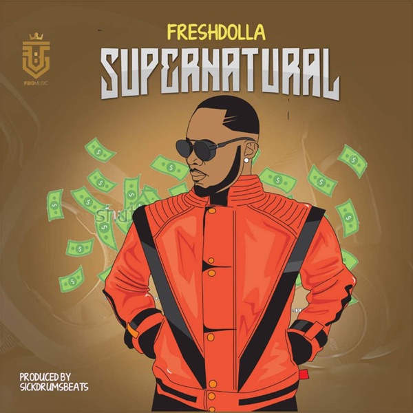 Fresh Dolla - Supernatural