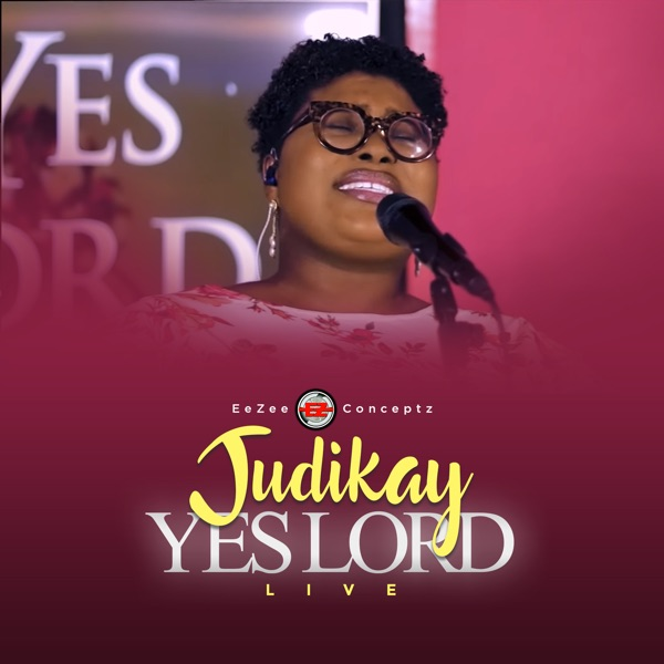 Judikay - Yes Lord (Live)