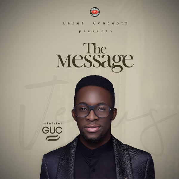 Minister GUC - The Message