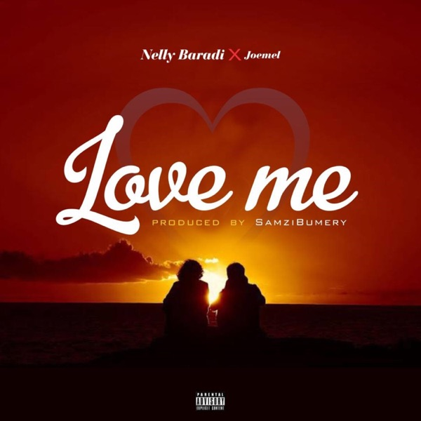 Nelly Baradi - Love Me (feat. Joemel)