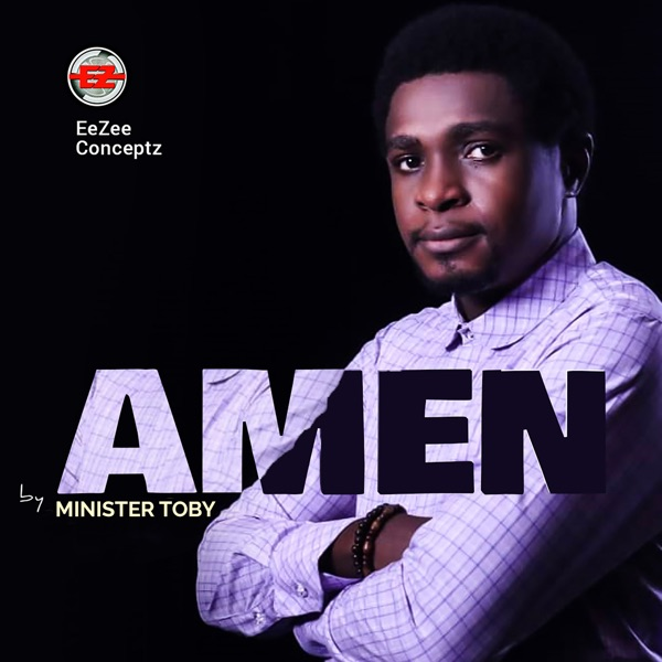 Minister Toby - Amen
