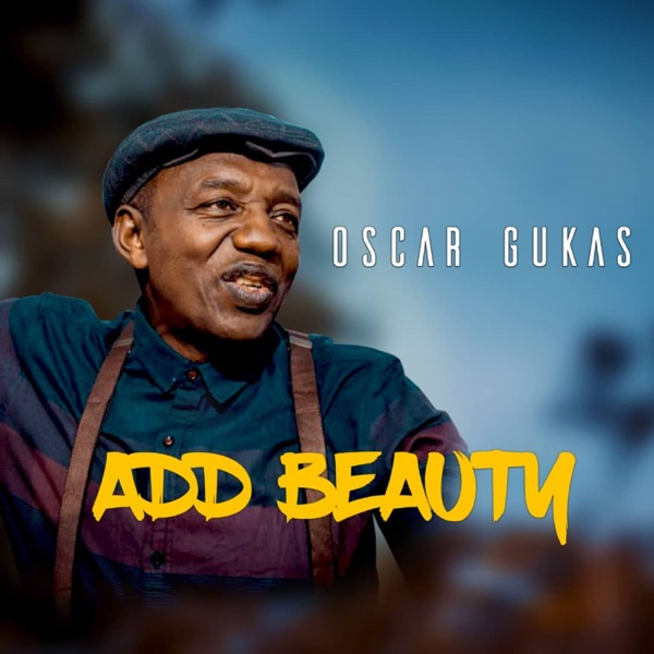 Oscar Gukas - ADD BEAUTY