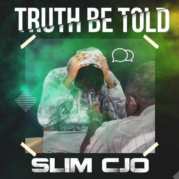 Slimcjo - Truth Be Told
