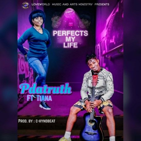 Pdatruth - Perfects My Life