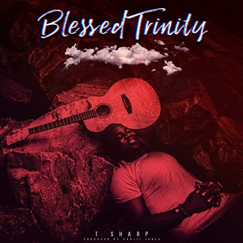 T Sharp - Blessed Trinity